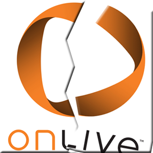 What Happened to OnLive? Cloud Gaming Outfit Closes Up Shop and Evaporates