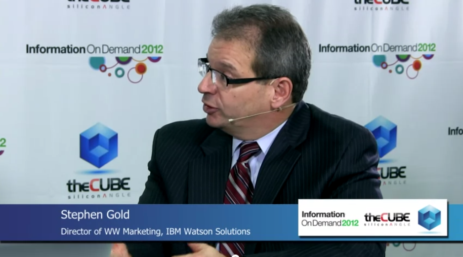 IBM's Stephen Gold Offers Insight into Watson's Role in Big Data
