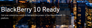 BlackBerry 10 Ready