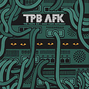TPB-AFK: The Official The Pirate Bay Documentary Available for Download and Viewing Out Now