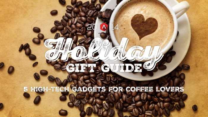 2014 SiliconANGLE Holiday Gift Guide for Coffee Lovers graphic