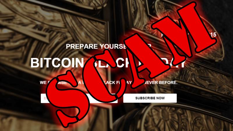 Fraud Alert: BitcoinBlackFriday.info comes on online aaaand it's a scam