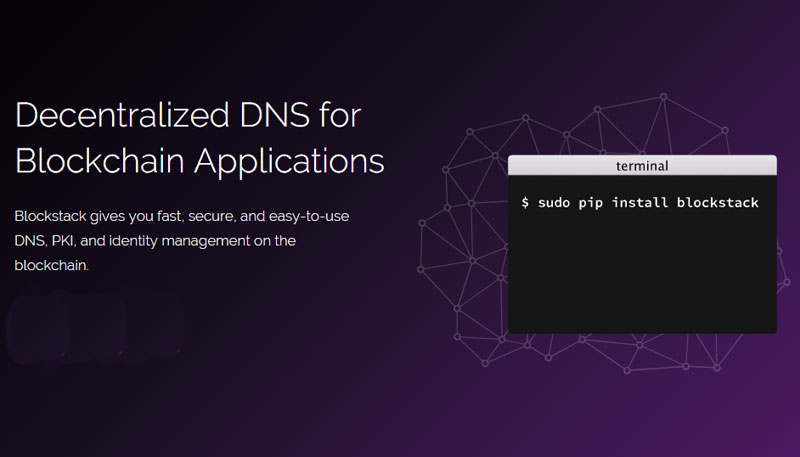 Blockstack makes DNS more secure by building on top of the blockchain