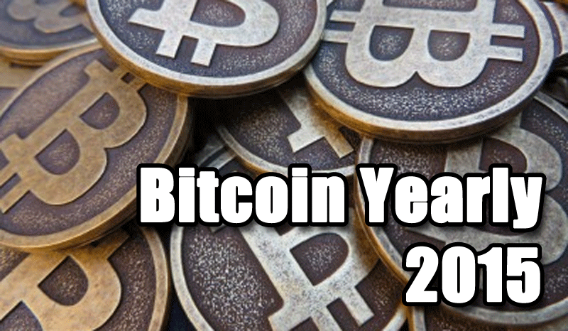 Bitcoin Yearly 2015: A retrospective on an entire year of